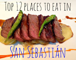 top 12 places to eat in san sebastián my travel monkey