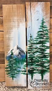 wood painting mountain pine board 1 11 2018 wf creatively uncorked