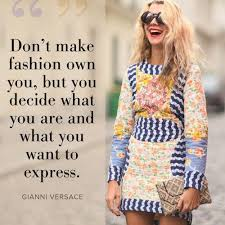 pattern fashion quotes fashion quote of the day stylish words fashion and friday