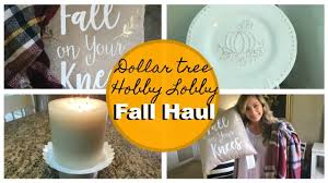 dollar tree u0026 hobby lobby fall home decor haul youtube
