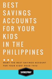best savings account for your in the philippines savingspinay