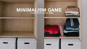living with less minimalism challenge learning to live with less youtube