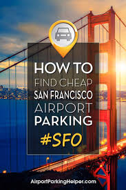 Redroofinn Com Coupon Codes by Sfo Parking 6 Best Ways To Find Cheap San Francisco Airport Parking