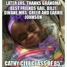 Thanks Baby Meme - later lhs thanks grandma best friends gail billy dwane mrs greer
