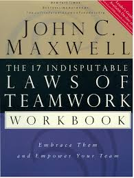 john maxwell 17 laws of teamwork workbook by revati beyond softs
