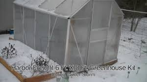 harbor freight 6 ft x 8 ft greenhouse kit during winter storm
