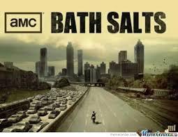 Bath Salts Meme - bath salts memes best collection of funny bath salts pictures