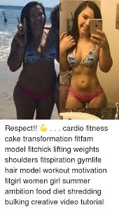 Woman Lifting Weights Meme - 肩 respect cardio fitness cake transformation fitfam model