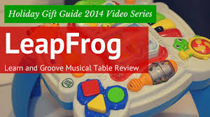 learn and groove table leapfrog learn and groove musical table review holiday gift guide
