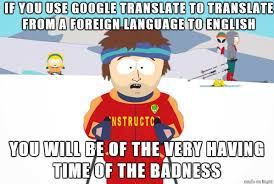 Language Meme - the language barrier struggle is real meme on imgur