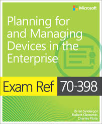 exam 70 398 planning for and managing devices in the enterprise