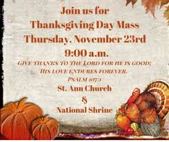 thanksgiving day mass st church and national shrine
