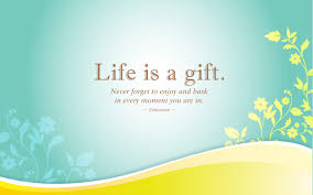 Quotes About Home Decor Inspirational Quotes About Life Is A Gift Life Is A Gift Life
