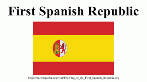 Spanish Empire Flag First Spanish Republic Youtube
