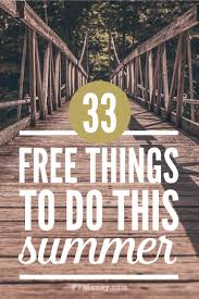 things to do in every state 33 fun things to do in the summer all free pt money