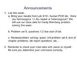 announcements 1 lab this week a bring your results from lab 9