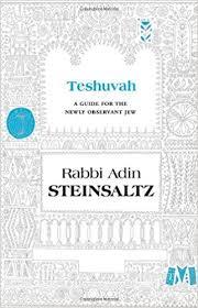 adin steinsaltz books teshuva a guide for the newly observant adin steinsaltz