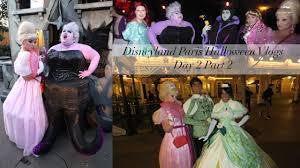 disneyland paris halloween soiree vlogs day 2 part 2 villains