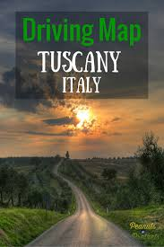 Map Of Tuscany Italy Driving Map Of Tuscany Italy The Road Trip You Should Take