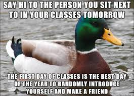 First Day Of College Meme - a lot of people have their first day of college classes tomorrow and