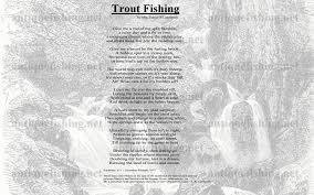flyfishing poem trout fishing