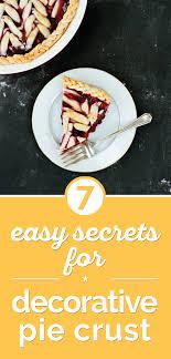 cuisine decorative 7 easy secrets for decorative pie crust thegoodstuff