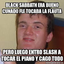 Black Sabbath Memes - meme stoner stanley black sabbath era bueno cunado fle tocaba la