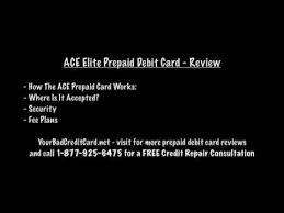elite debit card ace elite prepaid debit card review