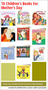 mothers day books 10 s day children s books our favorites are here what