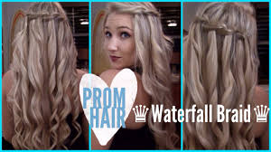 prom hair how to waterfall braid youtube