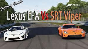 lexus lfa racing forza motorsport 6 drag race srt viper gts vs lexus lfa