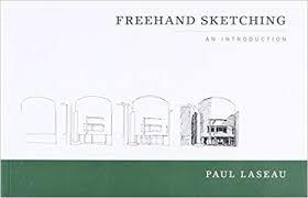 freehand sketching paul laseau 9780393731125 amazon com books
