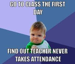 First Day Of Class Meme - 18 back to school memes that tell it how it is even if that s not