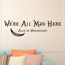 wall decals quotes alice in wonderland cheshire cat quote details wall decals quotes alice in wonderland