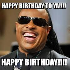 Meme Creator - meme creator happy birthday to ya happy birthday meme