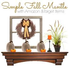 Rustic Fall Decor Simple And Rustic Diy Fall Decor For Your Mantel