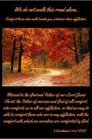 May The God Of All Comfort Comfort Those Who Walk This Road Kathleenbduncan