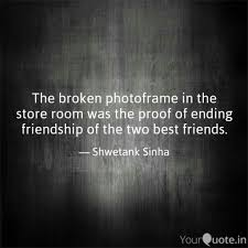 friendship quote photo frame the broken photoframe in the