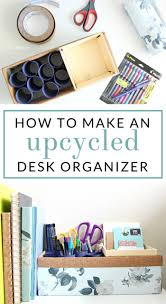 making an upcycled diy pen organizer for your work space the