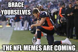 Funny Nfl Memes - brace yourselves the nfl memes are coming misc quickmeme