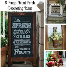 8 frugal front porch decorating ideas saving by design