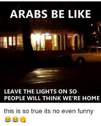Arabs Meme - 25 best memes about arabs be like arabs be like memes
