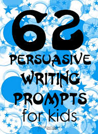 62 persuasive writing prompts for kids squarehead teachers