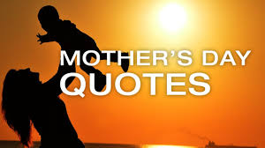 mother u0027s day 2017 happy mother u0027s day quotes may 2017 youtube