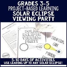 solar eclipse project based learning activity for 3rd 4th and