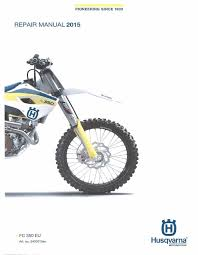 husqvarna workshop service manual 2015 fc 350 eu u2022 25 00 picclick