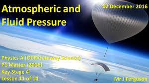 p1 l11 atmospheric and fluid pressure by fergiebee teaching