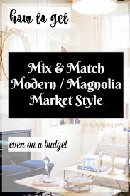 diy home decor ideas on a budget easy diy home decor mix u0026 match modern magnolia style