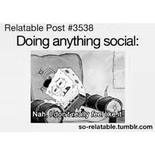 Social Anxiety Meme - 25 times tumblr was spot on about having anxiety someecards life