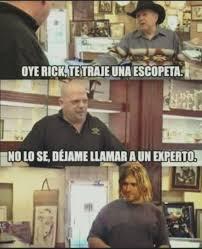 Meme Rick - cuánto cabrón rick siempre encuentra al mejor experto para cada